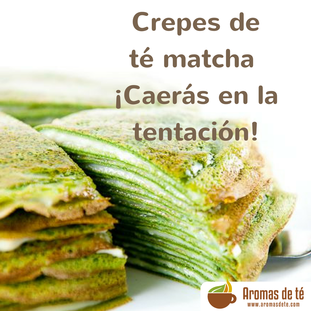 Crepes of tea green matcha, you will fall in the temptation