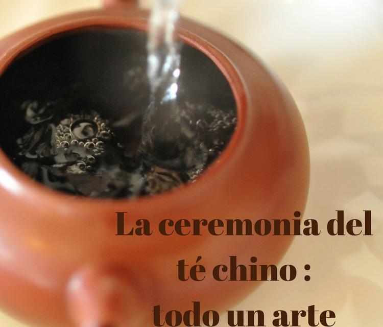 La ceremonia del té chino: Gong Fu Cha