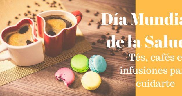 Día Mundial de la Salud: cuídate con tés, infusiones y café