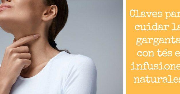 Claves para cuidar la garganta con tés e infusiones naturales